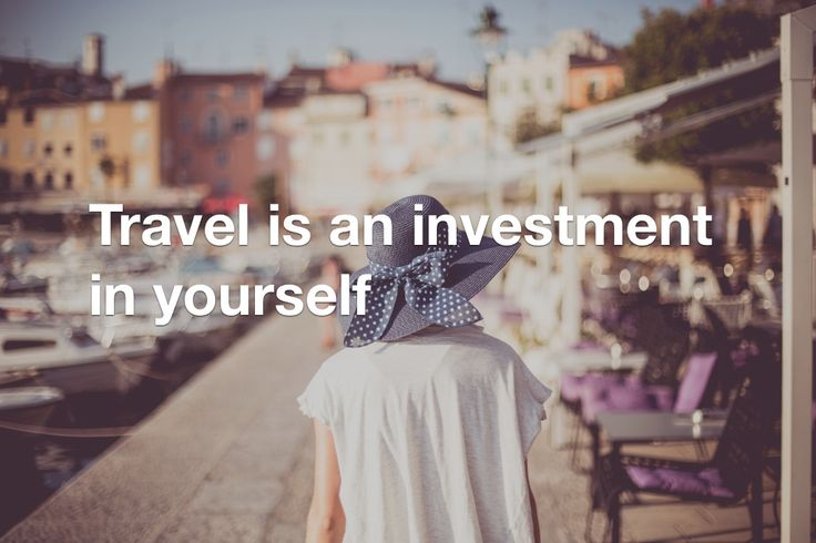 travel-is-an-investment-in-yourself.jpg